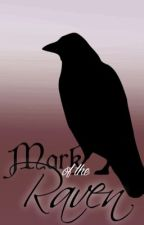 Mark of the Raven | #Wattys2017 by ElliotQuill