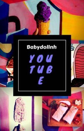 YouTube | Z. H |  by babydollnh
