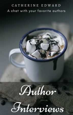 Interviews - Everything about your Favourite authors... by Catherine_Edward