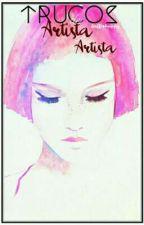 Trucos de Artista en Artista by laffishappy