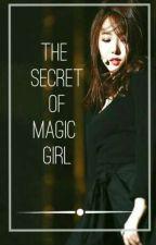 The Secret of Magic Girl [SinKook] by rrnkr140