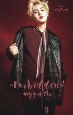 «Forbidden» Kth+Myg by taekookcremoso