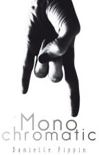 Monochromatic by lesvoyageurs