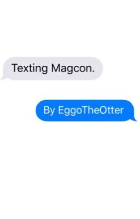 Texting Magcon by EggoTheOtter