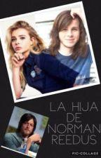 La Hija de Norman Reedus    ||Chandler Riggs y tú|| by andreaaRiggs