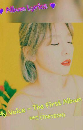 태연 (TAEYEON) - My Voice - The 1st Album LYRICS!  by kuanbyun