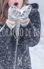 Coração de gelo  by MGcontos