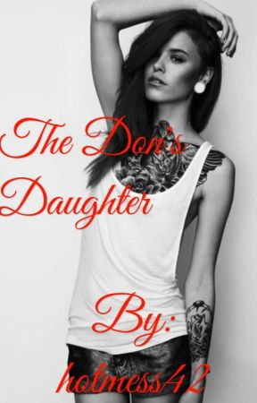 The Don's Daughter  by hotmess42