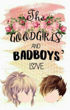 The Bad Boys and the Good Girls Love by CircleOfEleven