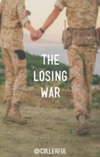 the losing war by collerful