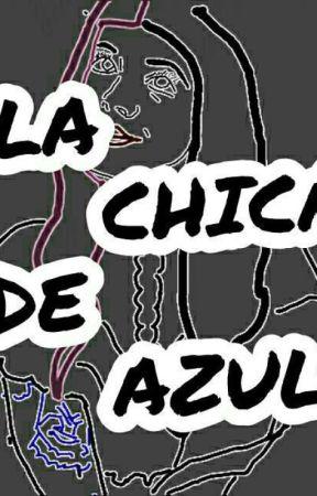 SOY LA CHICA DE AZUL by lachicadeazul__