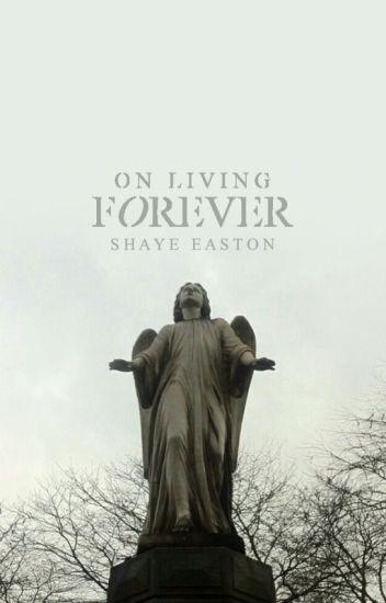 On Living Forever