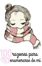 100 razones para no enamorarse de mí by caat1996