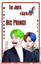The Joker and His Prince  by MinYoong23