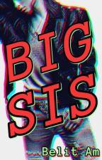 Big Sis by BelitAm
