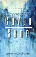 Cameron's Cover Shop|OPEN by CenturyGemini