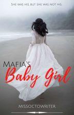 Mafia's Baby Girl by kumari1234