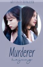 [ONE SHOT] [HaJung] MURDERER by RtNguyn