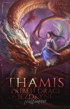 Thamis - příběh Dračí jezdkyně by NatlieHv7