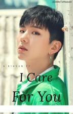 I care for you // Monsta X ff by Love_it2017
