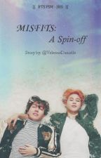 Misfits: A Spin-off || BTS || by VelenneDanielle