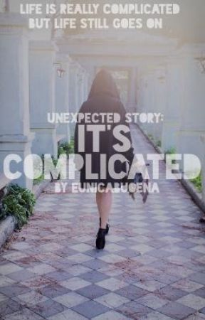 It's Complicated by eunicabuoena