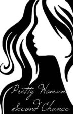 Pretty Woman - Second Chance by rubbie_mi