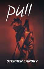 Pull (originally published as Deep Darkness v1) by StephenLandry