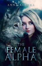 The Female Alpha #YourStoryIndia by bloodbath008