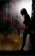 A Light in my Personal Hell by tattedonyourheart