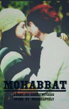 Mohabbat by mehaklovely