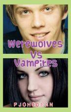 Werewolves Vs Vampires by PJoHoOFan