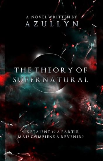 The Theory of Supernatural