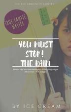 You Must Stop! the Rain by leejiraice