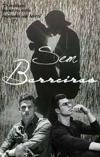Sem Barreiras by TarcVieira