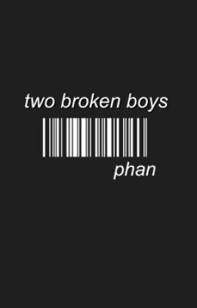 two broken boys.    phan  by keytophan