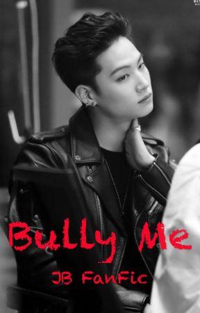 Bully me   JaeBum  by ShiHo__