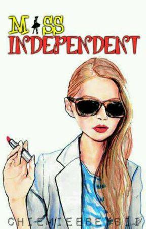 Miss Independent by chiemieeBeybii
