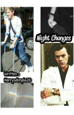 Night Changes(Narry AU) by Harrysdimples20