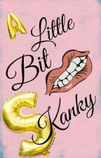 A little bit skanky (Kaylor fanfic) by Leanetjie