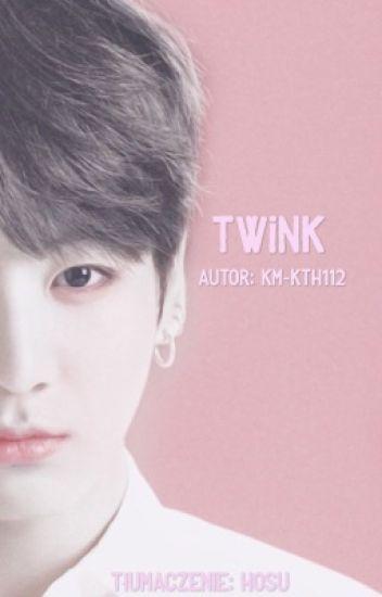 Twink [jk-centric, tłumaczenie polskie] - hosu - Wattpad