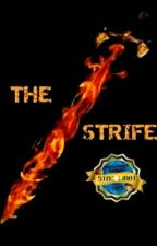 THE STRIFE #Wattys2017 by Bloombury