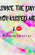 Since the Day You Kissed Me 2 by charcal