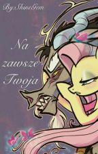 ✓ My Little Pony: Na Zawsze Twoja [Fluttercord] by ShineGem