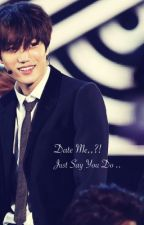 Date me?! Just say you do/kaisoo , مترجمه by Looci25