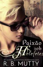 Paixão sob Holofotes (romance gay) (amostra) by RBPlushie
