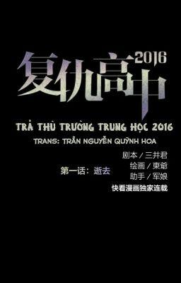 <TRUYỆN TRANH> [Phần2] Trả Thù Trường Trung Học 2016