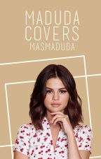 Maduda Covers | FECHADO by masmaduda