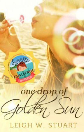 One Drop of Golden Sun by BindingTies