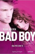Bad boy: mai più con te (traduzione italiana) by Yleniac11